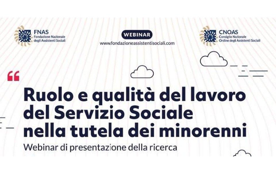 TUTELA DEI MINORENNI: ruolo e qualità del servizio sociale, un webinar